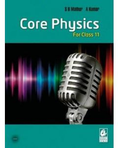 Core Physics for class 11