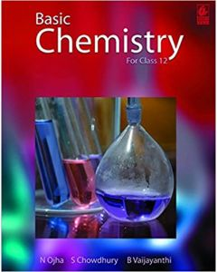 Basic Chemistry: for Class 12
