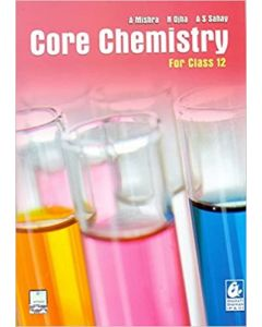 Core Chemistry For Class 12