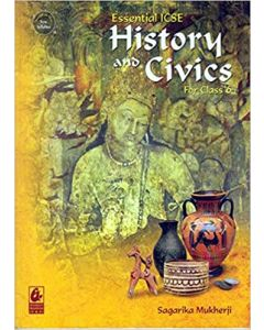 Essential ICSE History and Civics for Class 6 (2018-19 Session)