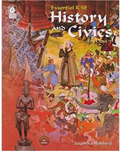 Essential ICSE History and Civics for Class 7 (2018-19 Session)