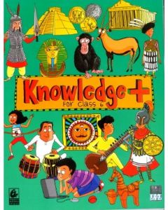 KNOWLEDGE+ FOR CLASS 6
