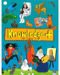 KNOWLEDGE+ FOR CLASS 7