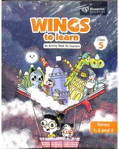 Wings To Learn Class 5 (Terms 1, 2 And 3)