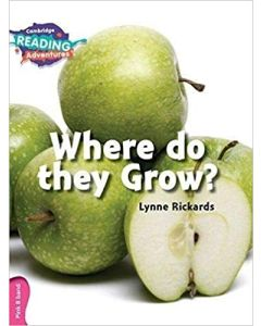 Where Do they Grow? Pink B Band (Cambridge Reading Adventures)