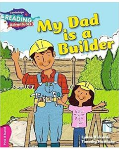 My Dad is a Builder Pink B Band (Cambridge Reading Adventures)