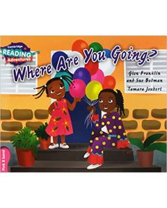 Where Are You Going? Pink B Band (Cambridge Reading Adventures)