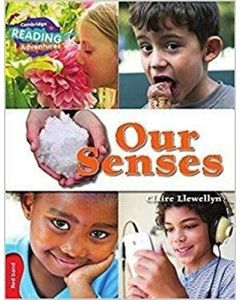 Our Senses Red Band (Cambridge Reading Adventures)