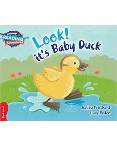 Look! It's Baby Duck Red Band (Cambridge Reading Adventures)