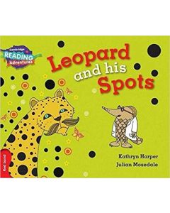 Leopard and His Spots Red Band (Cambridge Reading Adventures)