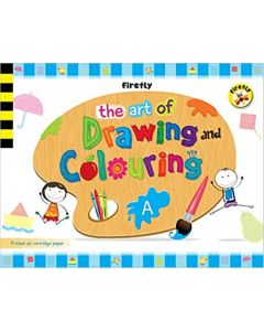 Firefly The Art of Drawing & Colouring - A Activity Book for Pre-school