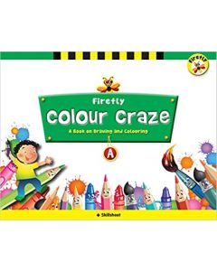 Firefly Colour Craze - A Activity Book for Pre-school Paperback – 2018