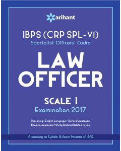 IBPS (CRP SPL-VI) Specialist Officers' Cadre LAW Officer Scale I Study Guide 2017