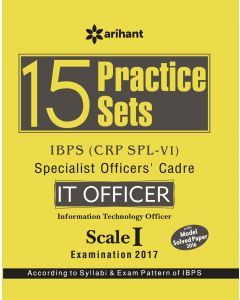 15 Practice Sets IBPS (CRP SPL-V) Specialist Officers' Cadre IT Officer Scale I Study Guide 2017