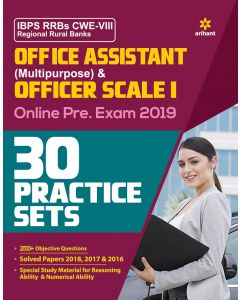 30 Practice Sets IBPS RRBs CWE-VIII Regional Rural Banks Office Assistant (Multipurpose)and Officer Scale-I online preliminary exam 2019