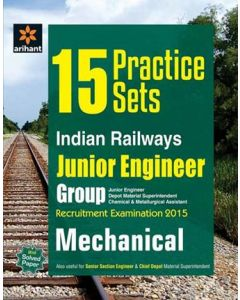 15 Practice Sets Indian Railways Junior Engineer Recruitment Exam Mechanical