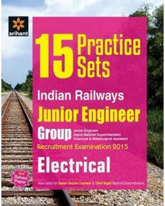 15 Practice Sets Indian Railways Junior Engineer Recruitment Exam Electrical