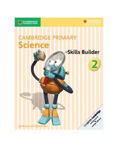 Cambridge Primary Science Skills Builder 2