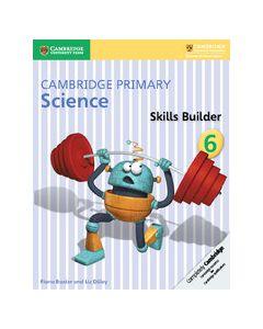 Cambridge Primary Science Skills Builder 6