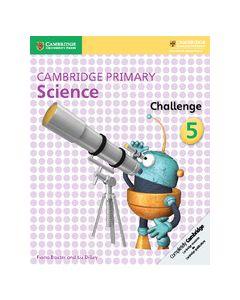 Cambridge Primary Science Challenge 5