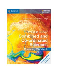 Cambridge IGCSE® Combined and Co-ordinated Sciences Chemistry Workbook