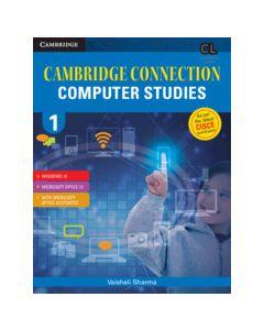Cambridge Connection Computer Studies Level 1 Student's Book for ICSE Schools