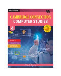 Cambridge Connection Computer Studies Level 4 Student's Book for ICSE Schools
