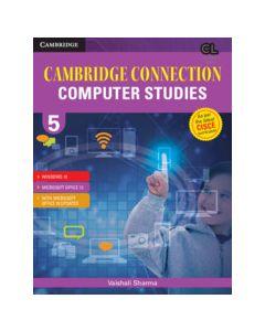 Cambridge Connection Computer Studies Level 5 Student's Book for ICSE Schools