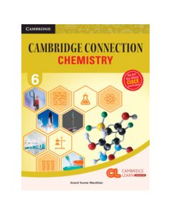 Cambridge Connection Science Level 6 Chemistry Coursebook with AR App and Online eBook