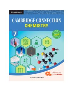 Cambridge Connection Science Level 7 Chemistry Coursebook with AR App and Online eBook