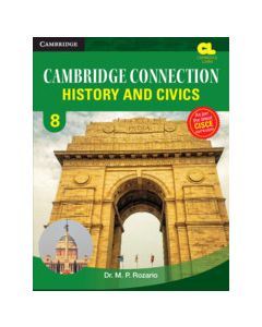 Cambridge Connection History and Civics Level 8 Student's Book for ICSE Schools