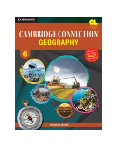 Cambridge Connection Geography Level 6 Student's Book for ICSE Schools