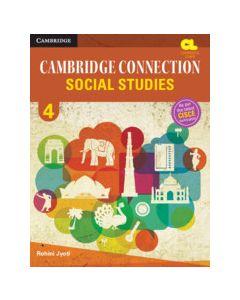 Cambridge Connection Social Studies Level 4 Student's Book for ICSE Schools