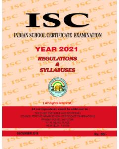 ISC REGULATIONS & SYLLABUSES - 2021 (CLASSES 11 - 12)