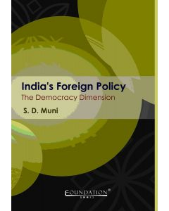 India's Foreign Policy : The Democracy Dimension