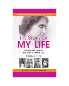 Goyal Brothers The Story of My Life (Unabridged Edition) for Class 10 for Term I & II