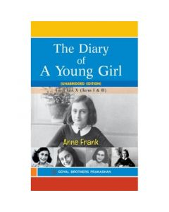 Goyal Brothers The Diary of a Young Girl (Unabridged Edition) for Class 10 for Term I & II