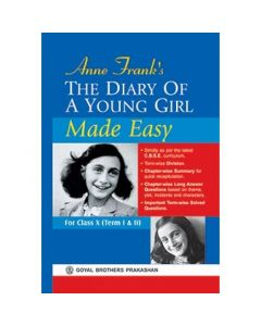 Goyal Brothers The Diary of a Young Girl Made Easy (Unabridged) for Class 10 for Term I & II