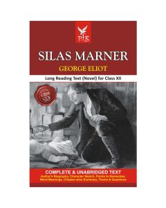 Pigeon (Novel) Silas Marner Long Reading Textbook for Class 12