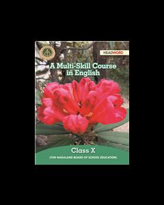 A Multi-Skill Course in English Class X
