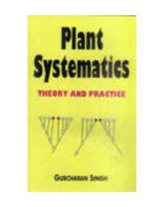 PLANT SYSTEMATICS : THEORY AND PRACTICE 2ED