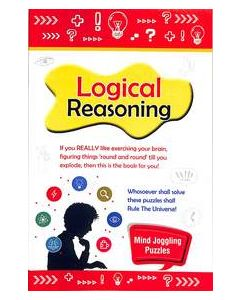 Logical Reasoning : Mind Joggling Puzzles