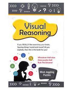 Visual Reasoning : Mind Joggling Puzzles