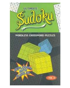 Ultimate Sudoku Vol 3 : Wordless Crossword Puzzles