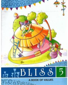 BLISS (A BOOK OF VALUES) CLASS 5