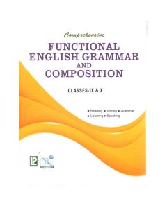 Comprehensive Functional English Grammar and Composition for Class 9 & 10