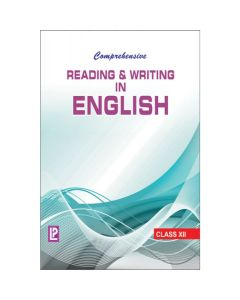 Comprehensive Reading & Writing in English for Class 12