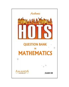 Academic HOTS Question Bank In Mathematics for Class 12