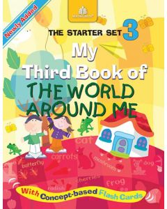 Starter Set - 3 My Third Book of The World Around Me (Revised)
