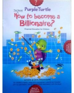 Purple Turtle How to Become a Billionaire?